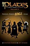 img - for iPlates Volume 2: Prophets, Priests, Rebels, and Kings: Book of Mormon Comics book / textbook / text book