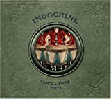 Alice & June Tour by Indochine (2007-12-04)