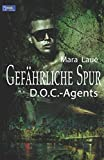 d o c agents 2 gef?hrliche spur german edition
