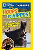 National Geographic Kids Chapters: Hoops to