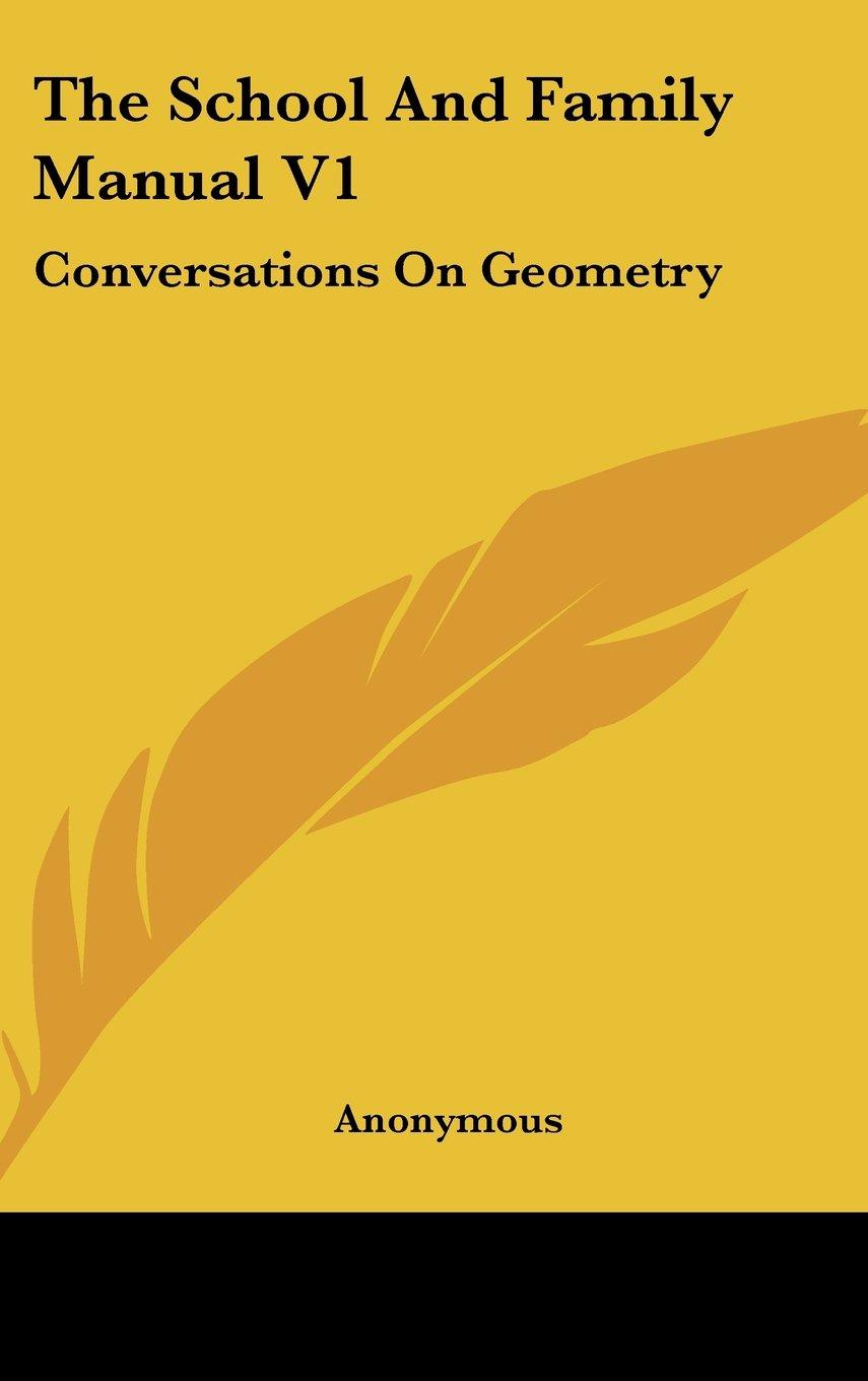 Download The School And Family Manual V1: Conversations On Geometry pdf epub