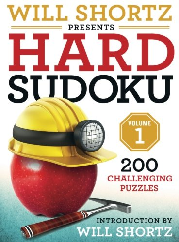 Will Shortz Presents Hard Sudoku Volume 1: 200 Challenging Puzzles ()