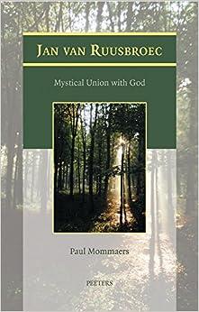 Book Jan van Ruusbroec: Mystical Union with God