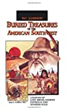Buried Treasures of the American Southwest, W. C. Jameson, 0874830826