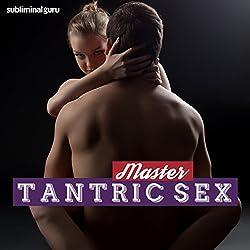 Master Tantric Sex
