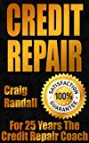 Credit Repair Secrets: The 2017 Complete Credit Score Repair Book: How To Fix Your Credit, Improve Your Credit Score, And Bullet Proof Your Credit Report Using Current Credit Repair Tips