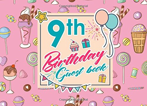 Download 9th Birthday Guest Book: Blank Guest Book Birthday, Guest Sign In Book Blank, Guest Book For Birthday Party, Party Guest Book, Cute Ice Cream & Lollipop Cover (Volume 31) pdf epub