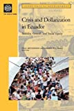 img - for Crisis and Dollarization in Ecuador: Stability, Growth, and Social Equity (Directions in Development) by Paul Beckerman (2002-05-01) book / textbook / text book