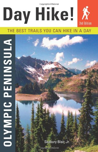 Day Hike!: Olympic Peninsula, 2nd Edition: The Best
