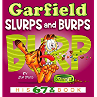 Garfield Slurps and Burps: His 67th Book