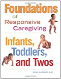 Foundations of Responsive Caregiving, Jean Barbre, 1605540854