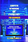 Computer Networking  and Cybersecurity  for