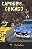 Capone's Chicago, Randy McCharles, 1492923540