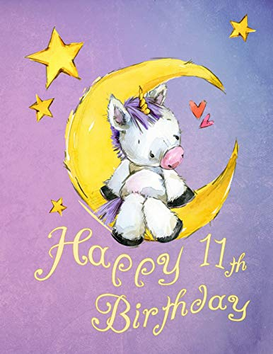 Happy 11th Birthday School Notebook Personal Journal Or Dairy 105 Lined Pages To