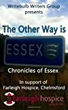 The Other Way Is Essex, Writebulb Writers Group and S. Jinks, 1479386359