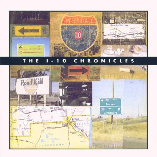 The I-10 Chronicles by Back Porch
