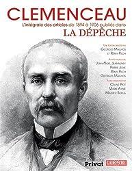 Clemenceau, l'intégrale des articles à la dépèche 1894-1906