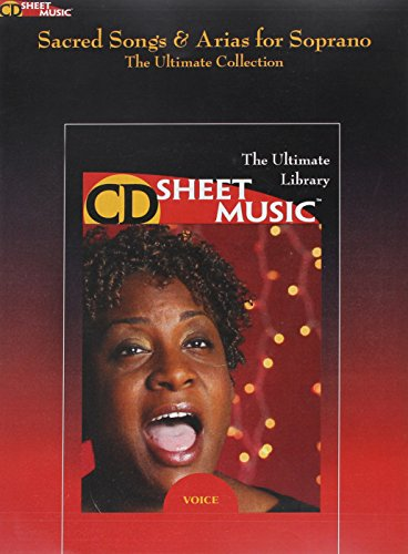 Sacred Songs And Arias For Soprano (The Ultimate Collection) CD-Sheet Music ()