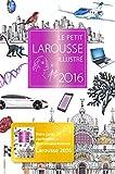 PETIT LAROUSSE ILLUSTRÉ 2016 (LE)