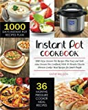 img - for Instant Pot Cookbook: Easy and Delicious 1000 Days Instant Pot Cookbook with 1000 Days Meal Plan 36 Months Electric Pressure Cooker Meal Recipes for Smart People book / textbook / text book