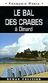 Le bal des Crabes par Paris