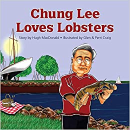 Chung Lee Loves Lobsters Hugh Macdonald Glen Craig Perri Craig