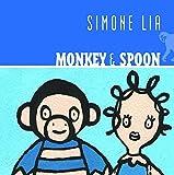 Monkey & Spoon by Simone Lia (2004-06-10)