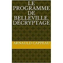 Le programme de Belleville. Décryptage (Les grands textes politiques décryptés t. 12) (French Edition)