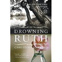 Drowning Ruth: A Novel (Oprah's Book Club)