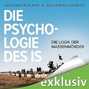 Die Psychologie des IS Hörbuch
