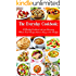 The Everyday Cookbook: A Healthy Cookbook with 130 Amazing Whole Food Recipes That are Easy on the Budget (Free Bonus: Natural Homemade Body Scrubs and Beauty Recipes) (Healthy Cookbook Series 6)