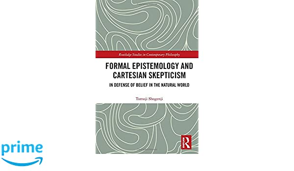 Amazon com: Formal Epistemology and Cartesian Skepticism: In