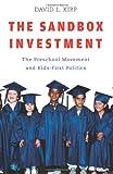 The Sandbox Investment, David L. Kirp, 0674026411