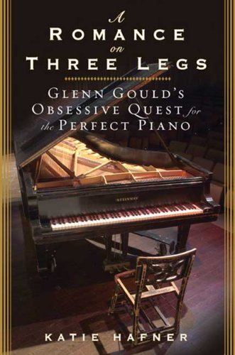 a-romance-on-three-legs-glenn-goulds-obsessive-quest-for-the-perfect-piano