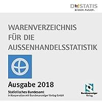 Warenverzeichnis für die Außenhandelsstatistik 2018