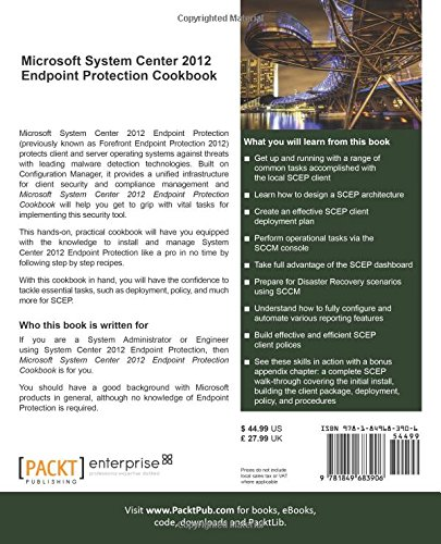 Microsoft System Center 2012 Endpoint Protection Cookbook