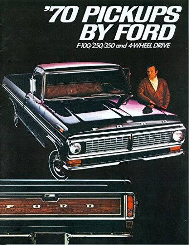 1970 FORD PICKUP & TRUCK BEAUTIFUL DEALERSHIP SALES BROCHURE - ADVERTISMENT - COVERS: F-100, F-250, F350. & All Purpose 4-Wheel Drive Vehicles 70