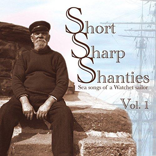 Short Sharp Shanties vol 1