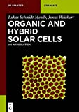 Organic and Hybrid Solar Cells: An Introduction (de Gruyter Textbook)