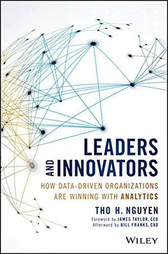Leaders and Innovators: How Data-Driven Organizations Are Winning with Analytics (Wiley and SAS Business Series) (Hadoop Finance)