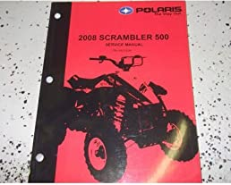 2008 polaris scrambler 500 atv shop repair service manual factory rh amazon com 2006 Polaris Scrambler 2005 Polaris Scrambler