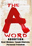 img - for Abortion: The A Word book / textbook / text book