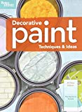 interior painting ideas Decorative Paint Techniques & Ideas, 2nd Edition (Better Homes and Gardens) (Better Homes and Gardens Home)