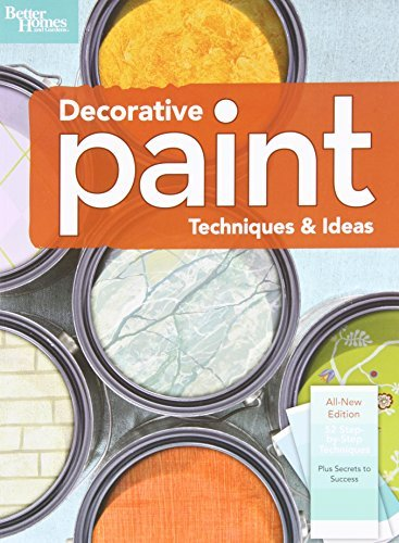 Decorative Paint Techniques & Ideas, 2nd Edition (Better Homes and Gardens) (Better Homes and Gardens Home)