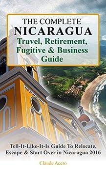 Complete Nicaragua Retirement Fugitive Business ebook product image