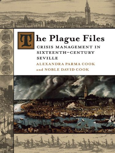 The Plague Files: Crisis Management in Sixteenth-Century Seville (Lena-Miles Wever Todd Poetry Series Award) ()
