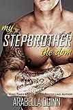 my stepbrother the dom stepbrother romance