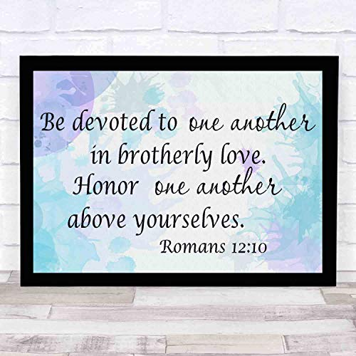 cupGTR :) Romans 1210,Be Devoted to One Another Brotherly Love Honor Above Yourselves.Religious Home Decor Bible Scripture Art 16x12in (Be Devoted To One Another In Brotherly Love)