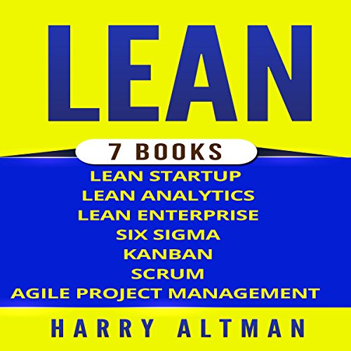 Pdf Money Lean: The Bible: 7 Manuscripts: Lean Startup, Lean Six Sigma, Lean Analytics, Lean Enterprise, Kanban, Scrum, Agile Project Management