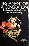 img - for Testament of a Generation: The Journalism of Vera Brittain and Winifred Holtby book / textbook / text book